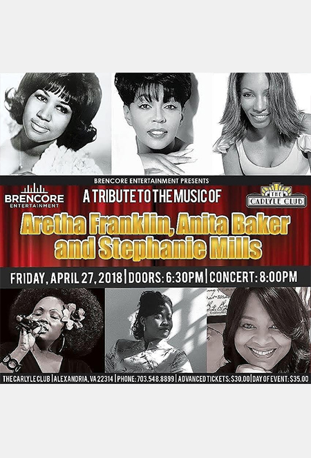 Tribute to the Music of Aretha Franklin, Anita Baker and Stephanie Mills